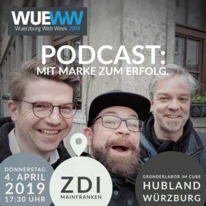 WüPod023 Mitschnitt Vortrag: Podcast: Mit der Marke zum Erfolg