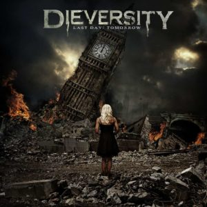 Cover: Dieversity - Last Day: Tomorrow